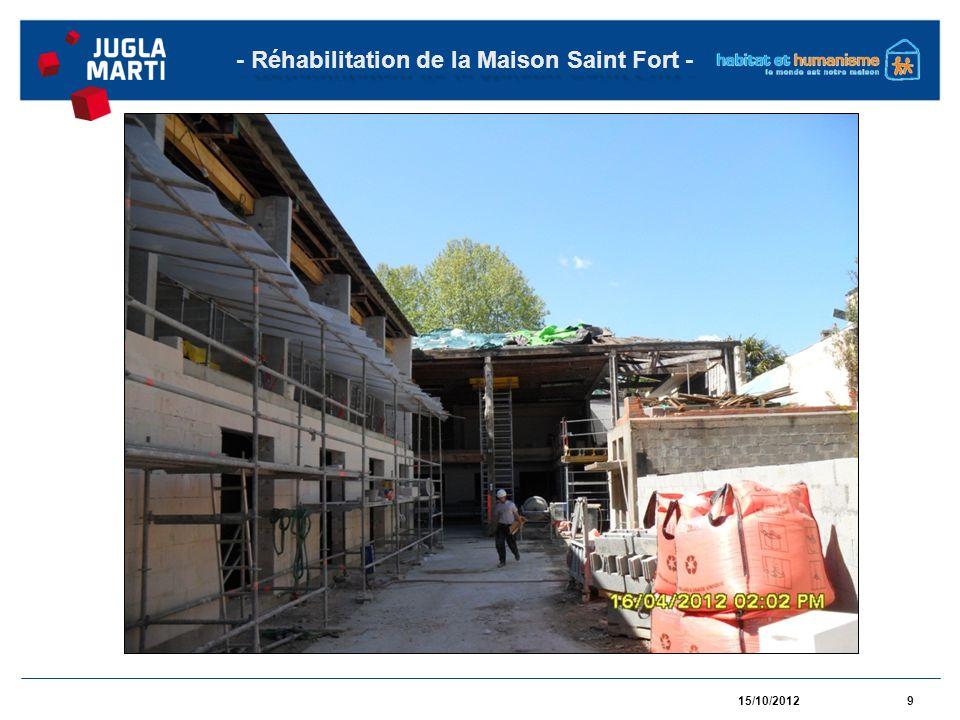 15/10/201210 - Réhabilitation de la Maison Saint Fort -