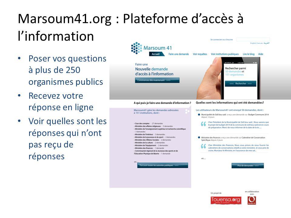 Marsoum41.org : Plateforme daccès à linformation Poser vos questions à plus de 250 organismes publics Recevez votre réponse en ligne Voir quelles sont les réponses qui nont pas reçu de réponses