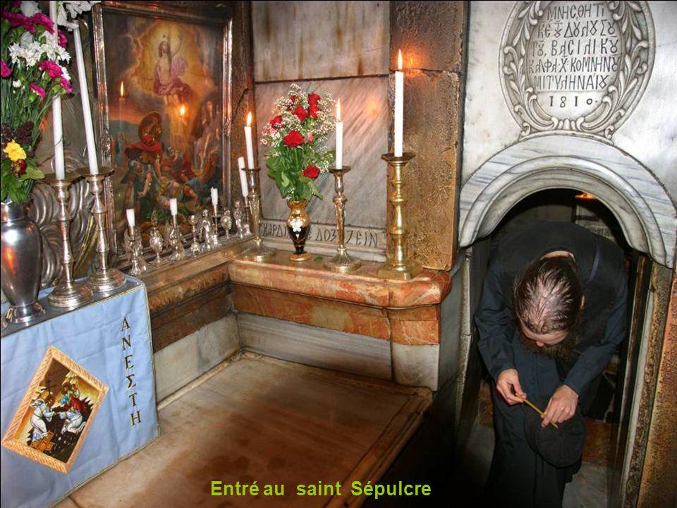 Entrée au saint Sépulcre
