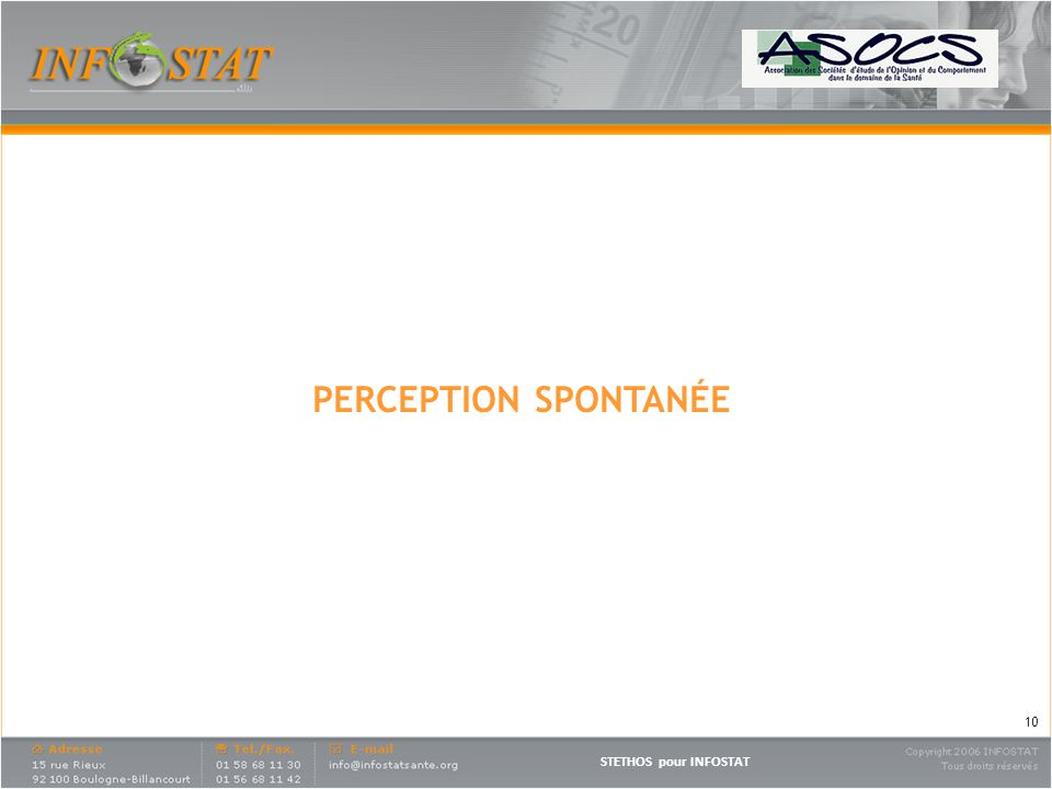 STETHOS pour INFOSTAT PERCEPTION SPONTANÉE 10