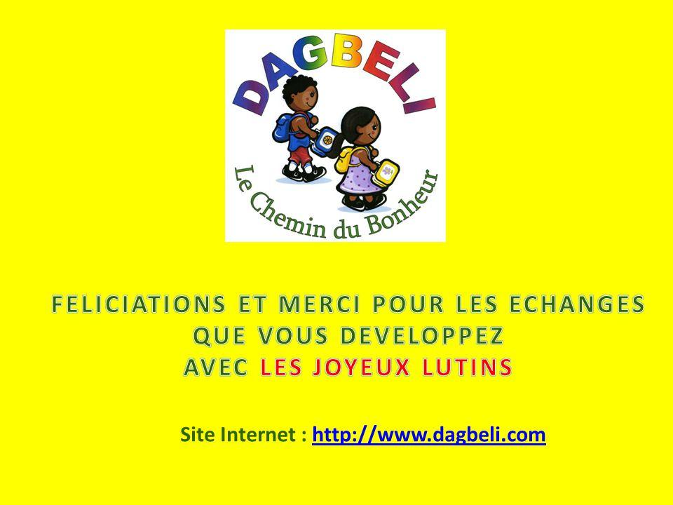 Site Internet : http://www.dagbeli.comhttp://www.dagbeli.com