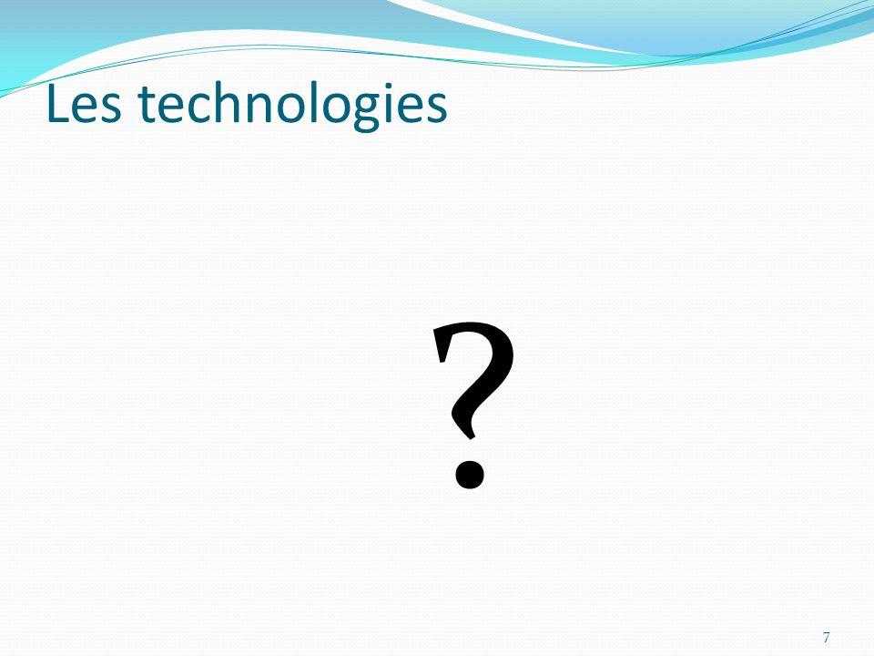 Les technologies 7