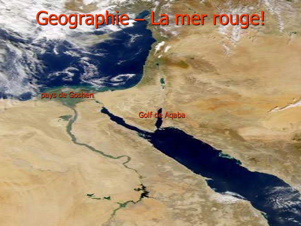 Geographie – La mer rouge! Golf de Aqaba pays de Goshen