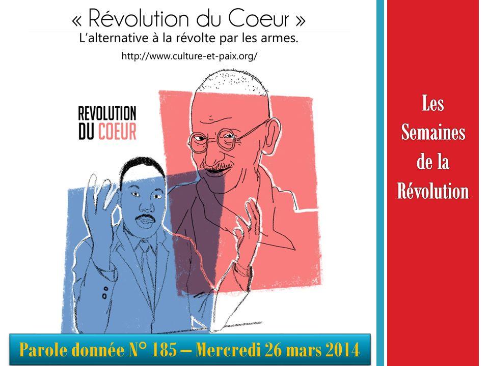 Révolution Permanente le 5 mars Se faire violence le 12 mars Soulèvement intérieur : la Révolution de la conscience le 19 mars Calligraphie de la Révolution le 22 mars Révolution du cœur le 26 mars