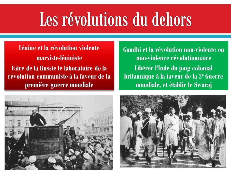 Lénine et la révolution violente marxiste-léniniste Faire de la Russie le laboratoire de la révolution communiste à la faveur de la première guerre mondiale Lénine et la révolution violente marxiste-léniniste Faire de la Russie le laboratoire de la révolution communiste à la faveur de la première guerre mondiale Gandhi et la révolution non-violente ou non-violence révolutionnaire Libérer lInde du joug colonial britannique à la faveur de la 2 e Guerre mondiale, et établir le Swaraj 21 JAN