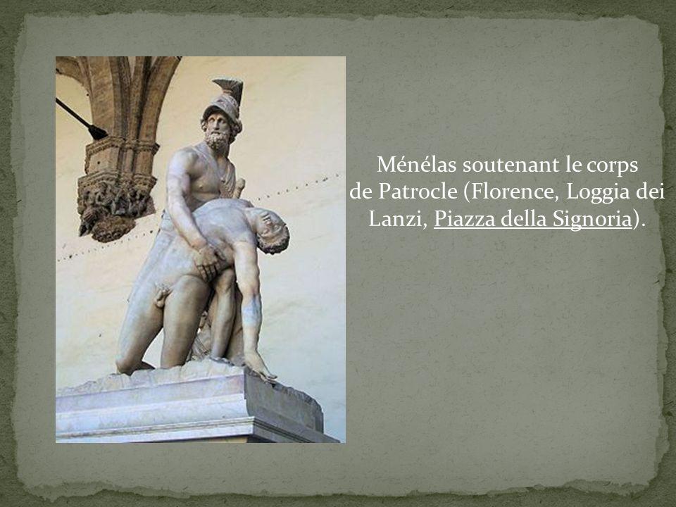Ménélas soutenant le corps de Patrocle (Florence, Loggia dei Lanzi, Piazza della Signoria).