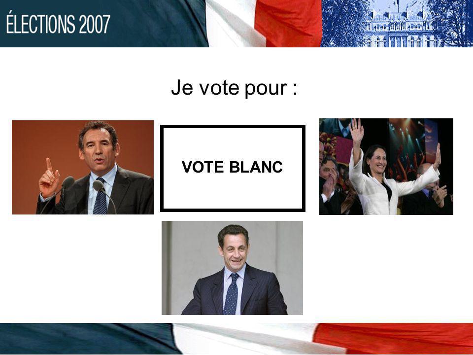 Je vote pour : VOTE BLANC