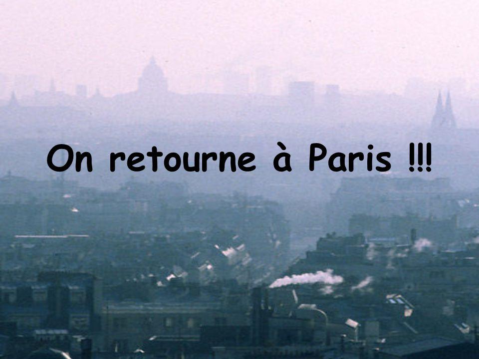 On retourne à Paris !!!