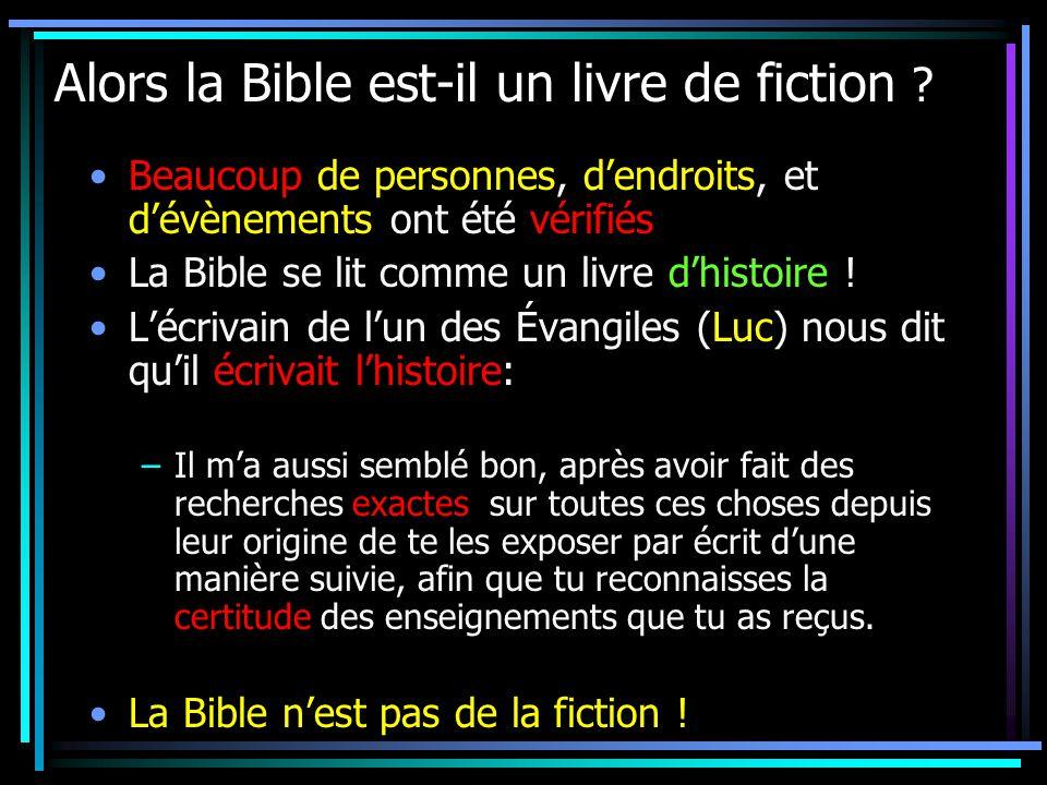 Alors la Bible est-il un livre de fiction .