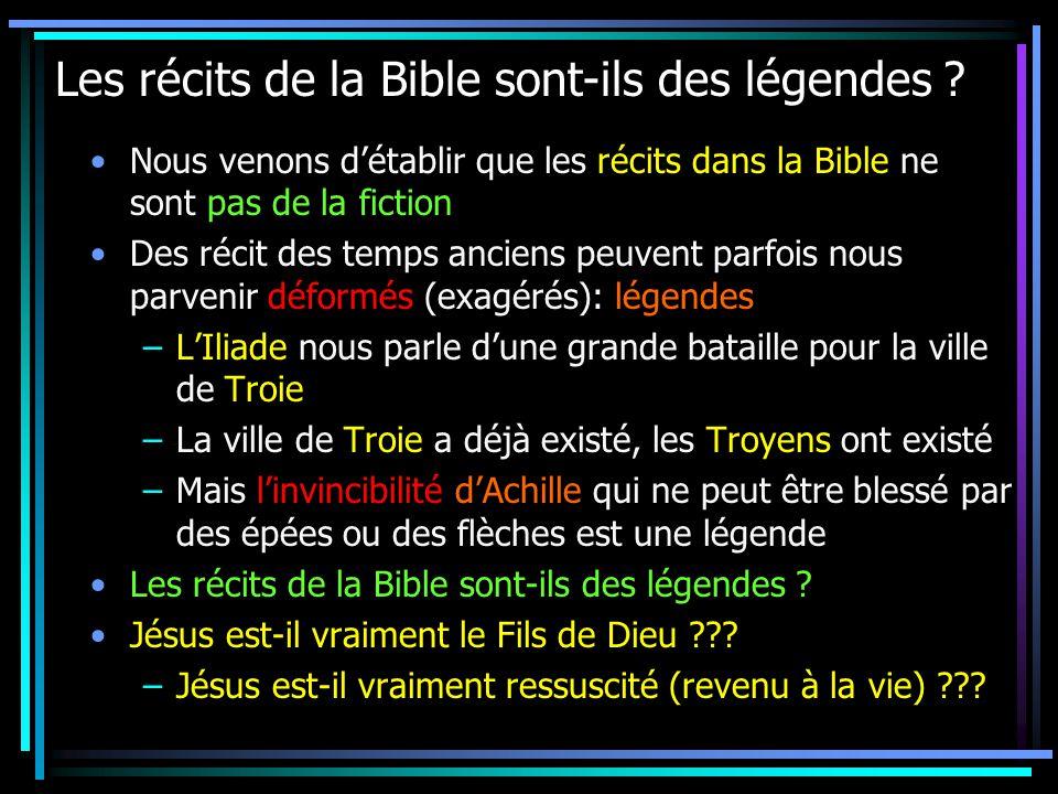 Les récits de la Bible sont-ils des légendes .