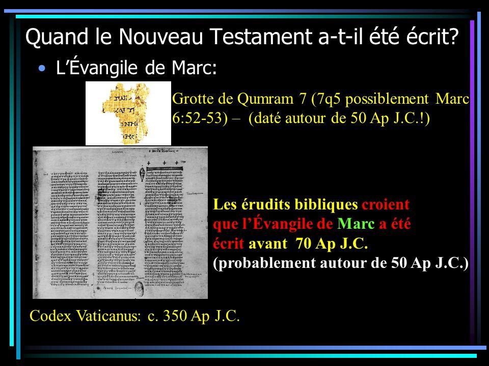 Quand le Nouveau Testament a-t-il été écrit.