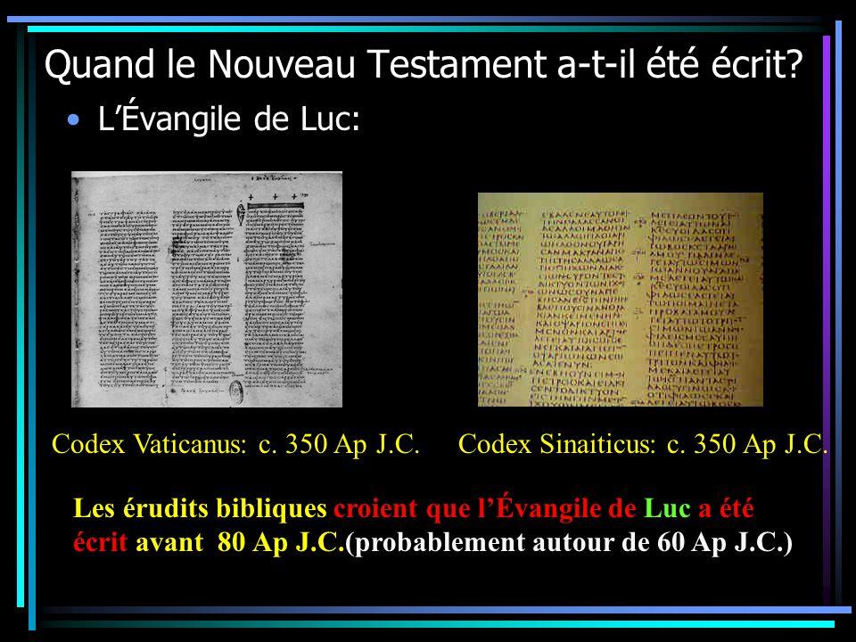 Quand le Nouveau Testament a-t-il été écrit.LÉvangile de Luc: Codex Vaticanus: c.