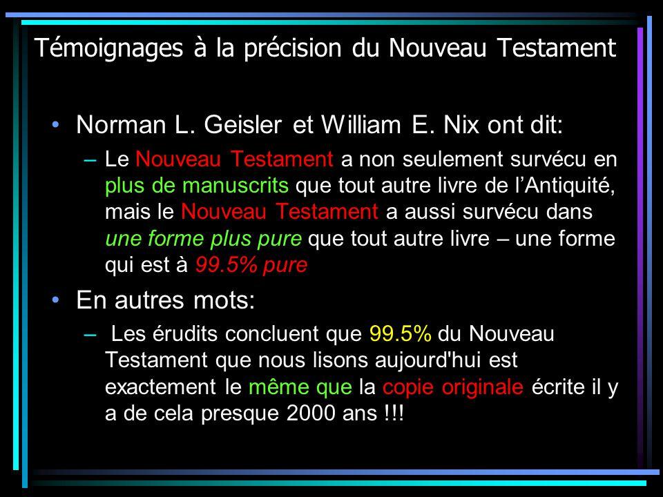 Témoignages à la précision du Nouveau Testament Norman L.