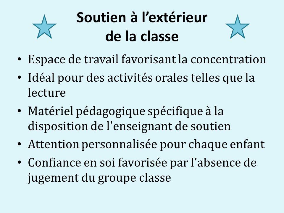 Soutien à lextérieur de la classe Espace de travail favorisant la concentration Idéal pour des activités orales telles que la lecture Matériel pédagog