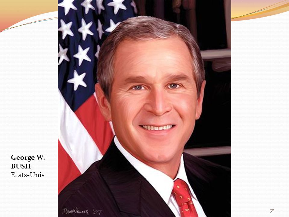 George W. BUSH, Etats-Unis 30