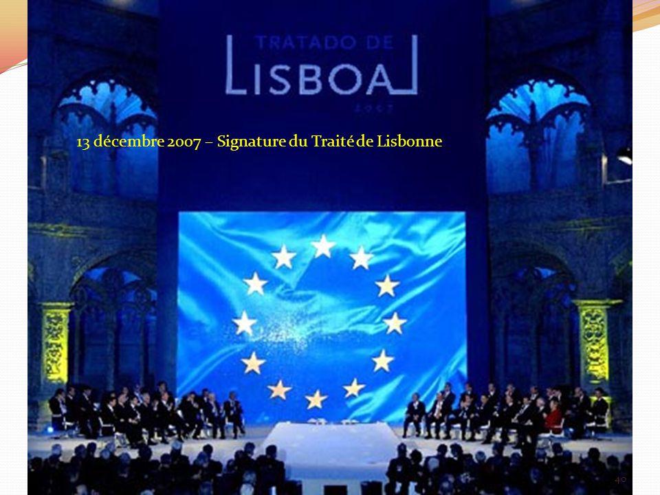 13 décembre 2007 – Signature du Traité de Lisbonne 40