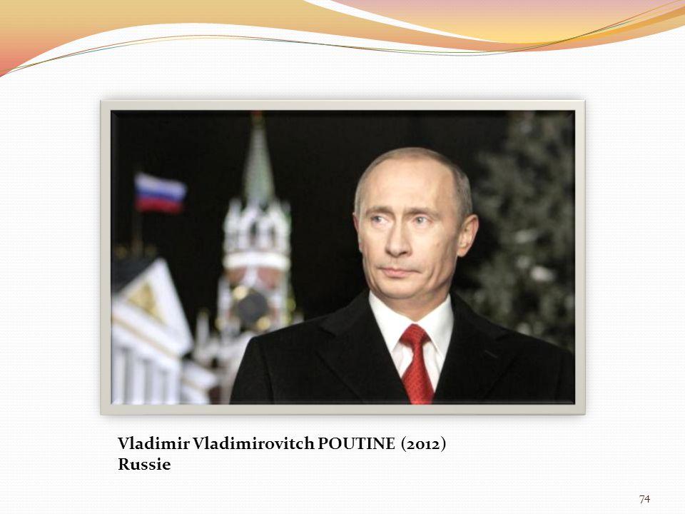 74 Vladimir Vladimirovitch POUTINE (2012) Russie