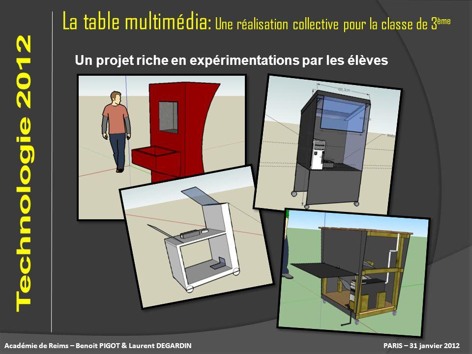 La table multimédia: Une réalisation collective pour la classe de 3 ème PARIS – 31 janvier 2012Académie de Reims – Benoit PIGOT & Laurent DEGARDIN Un
