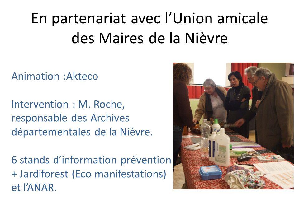 En partenariat avec lUnion amicale des Maires de la Nièvre Animation :Akteco Intervention : M.