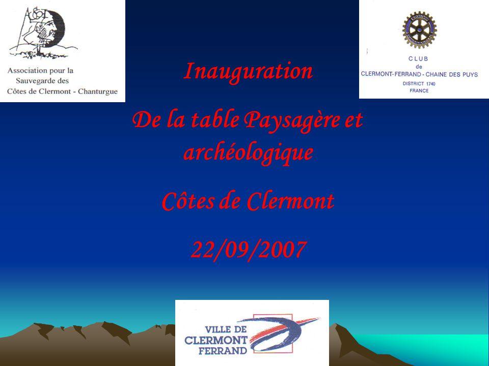Inauguration De la table Paysagère et archéologique Côtes de Clermont 22/09/2007