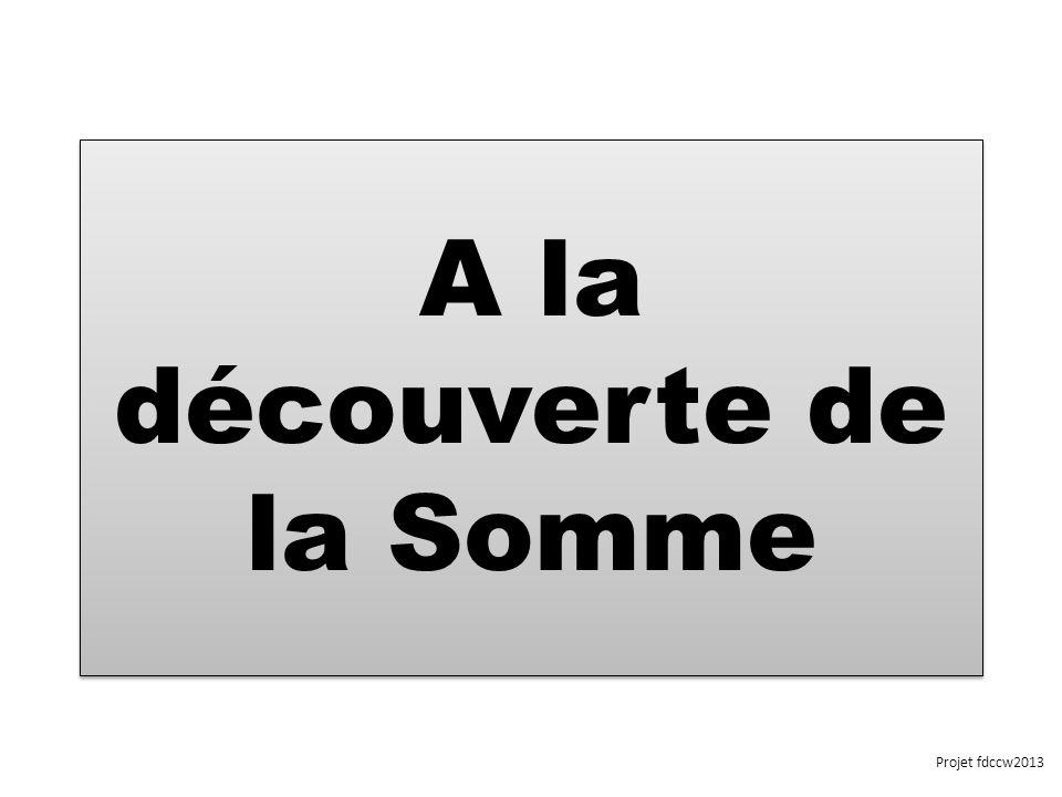 A la découverte de la Somme Projet fdccw2013