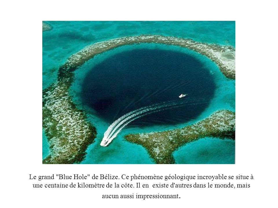 Le grand Blue Hole de Bélize.