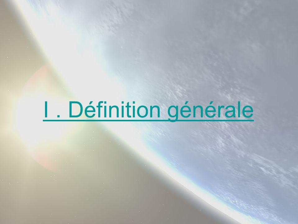 I. Définition générale