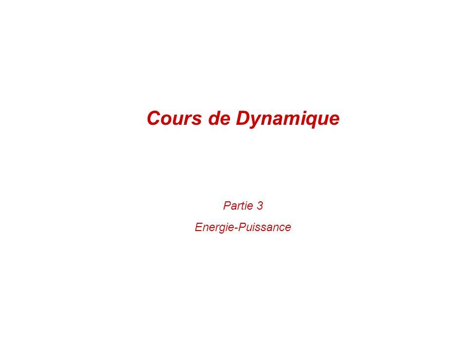 Partie 3 Energie-Puissance Cours de Dynamique