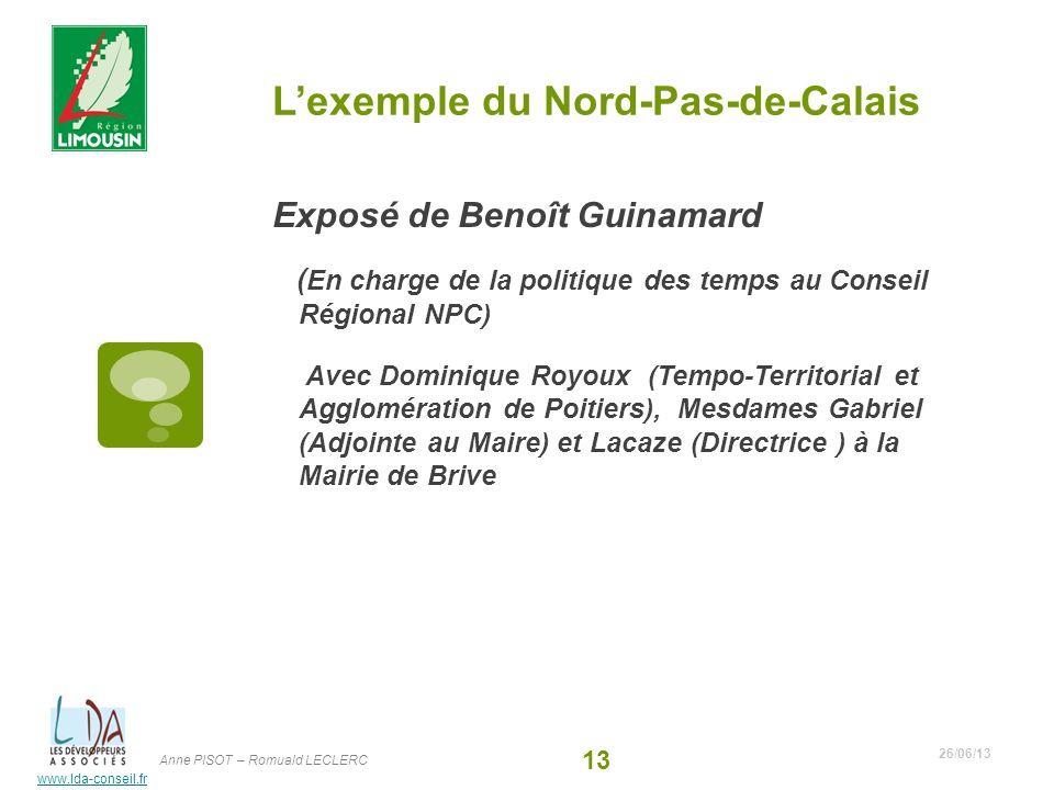 www.lda-conseil.fr Lexemple du Nord-Pas-de-Calais Exposé de Benoît Guinamard ( En charge de la politique des temps au Conseil Régional NPC) Avec Domin
