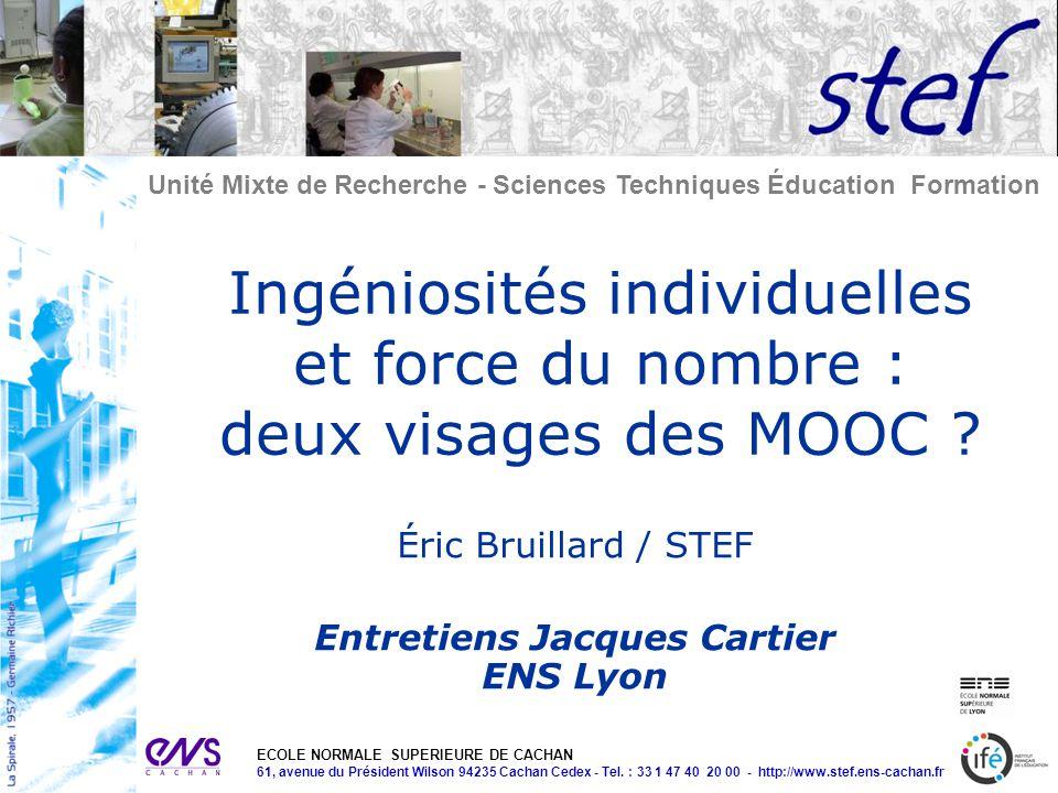 Unité Mixte de Recherche - Sciences Techniques Éducation Formation ECOLE NORMALE SUPERIEURE DE CACHAN 61, avenue du Président Wilson 94235 Cachan Cedex - Tel.