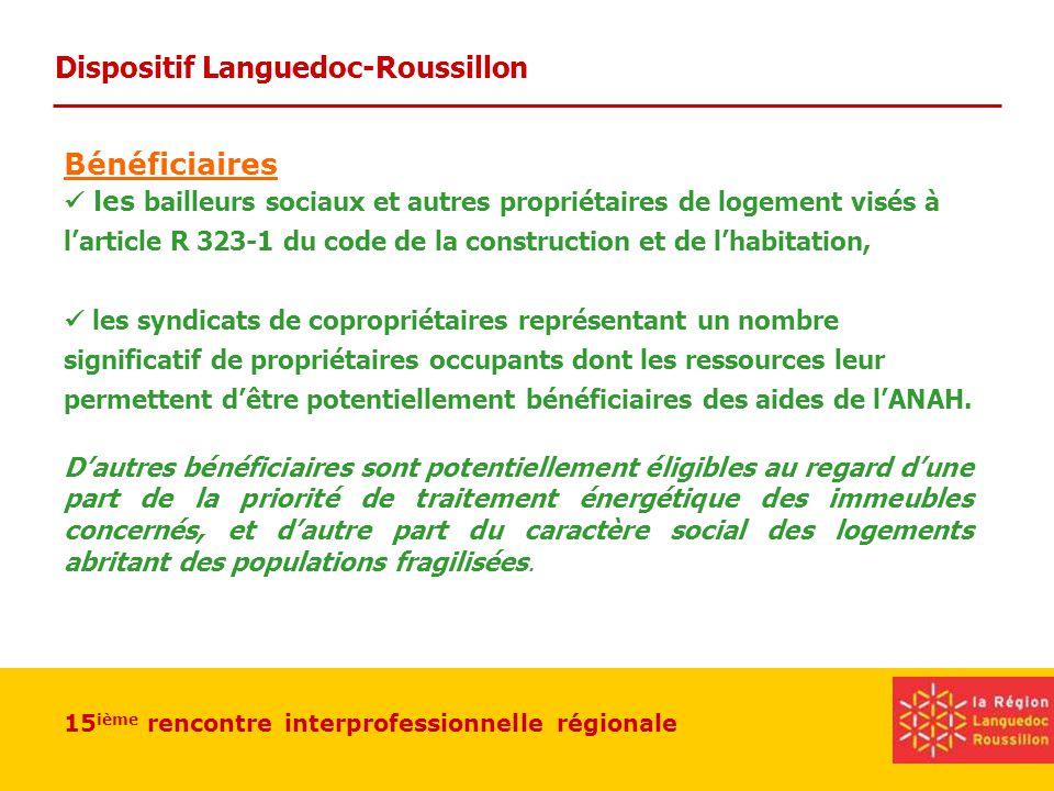 15 ième rencontre interprofessionnelle régionale Dispositif Languedoc-Roussillon