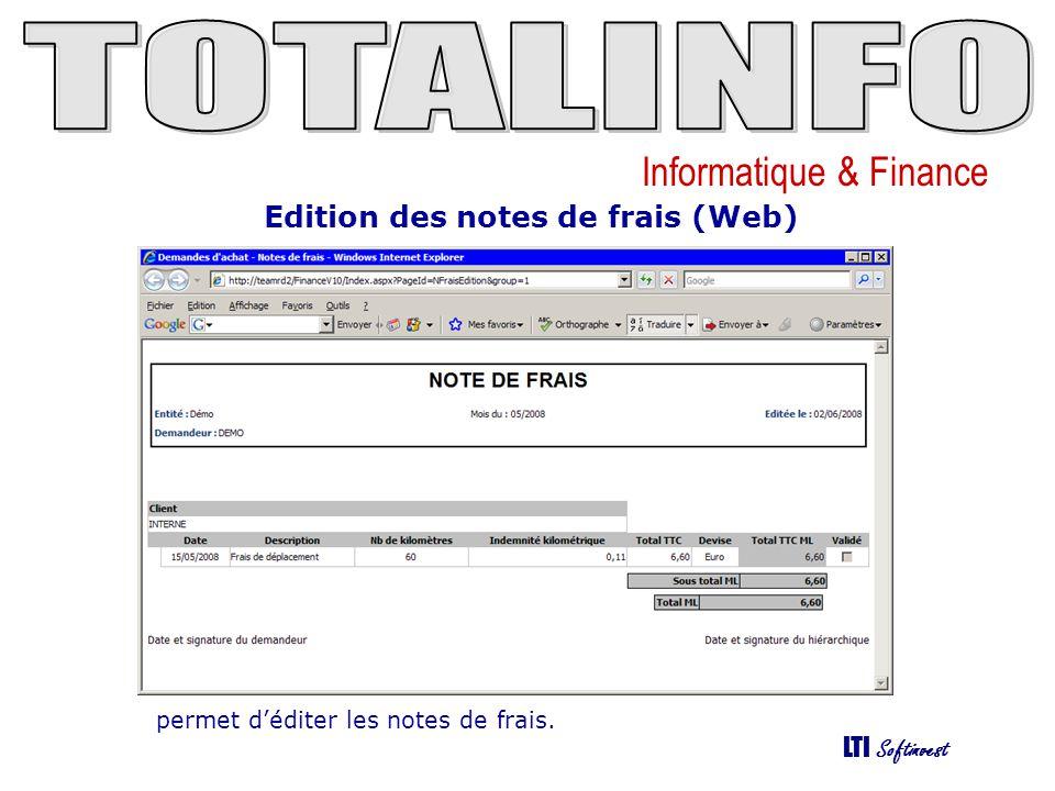 Informatique & Finance LTI Softinvest Edition des notes de frais (Web) permet déditer les notes de frais.