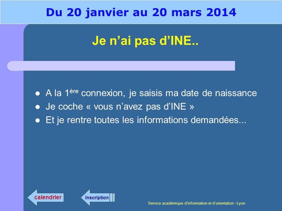 Service académique dinformation et dorientation - Lyon Je nai pas dINE..