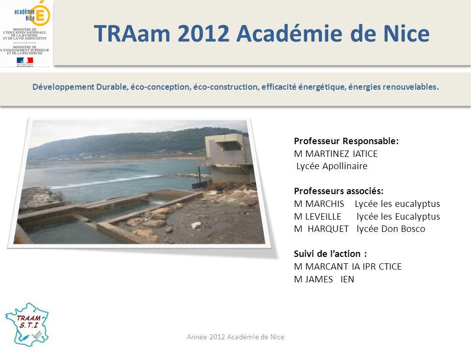 Traam 2012 Académie de Nice Quelques dates 16 septembre 1970 : arrêté préfectoral donne autorisation de construire des seuils.