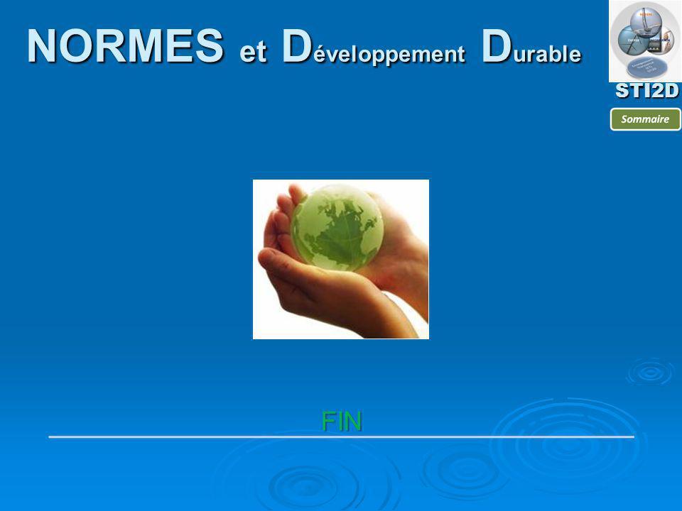 FIN STI2D NORMES et D éveloppement D urable