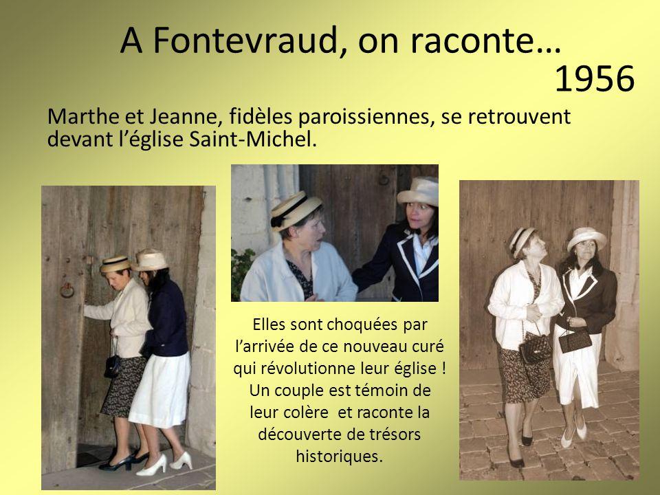 A Fontevraud, on raconte… Madeleine, Denise et Thérèse, lavandières, se retrouvent au lavoir des Roches.