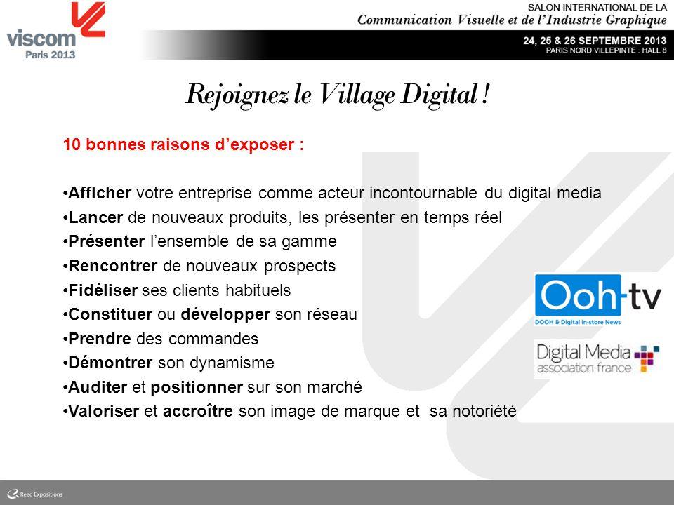 25 ans Votre contact WWW.VISCOM-PARIS.COM Denis Gaumondie denisg@ooh-tv.com Ooh-tv / Digital Media Village M: +33 (0)6 29 54 63 25 T: +33 (0)9 67 29 34 98