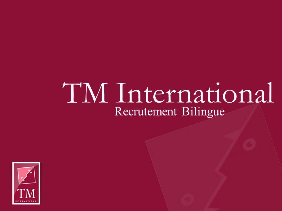 TM International Recrutement Bilingue