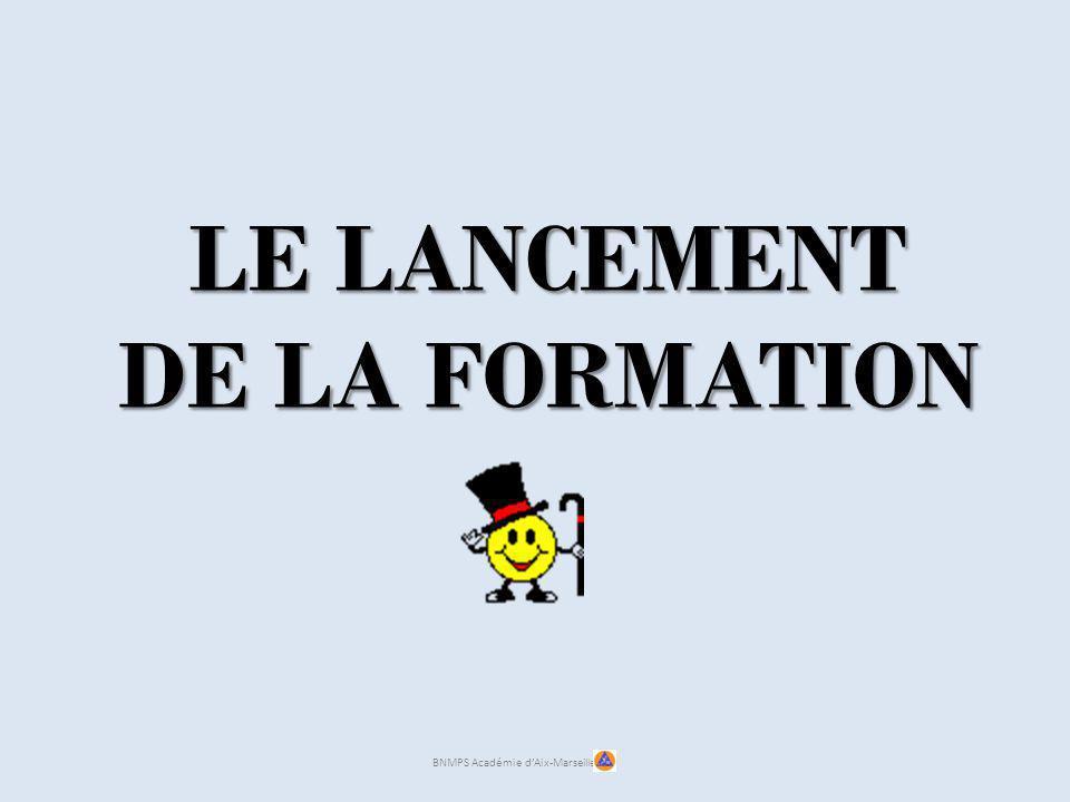 LE LANCEMENT DE LA FORMATION BNMPS Académie dAix-Marseille
