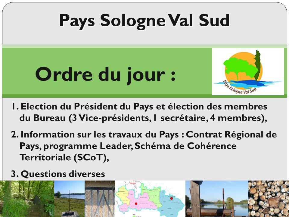 Pays Sologne Val Sud Comité Syndical Jeudi 15 mai 2014 - Neuvy-en-Sullias Coordonnées : Tél.