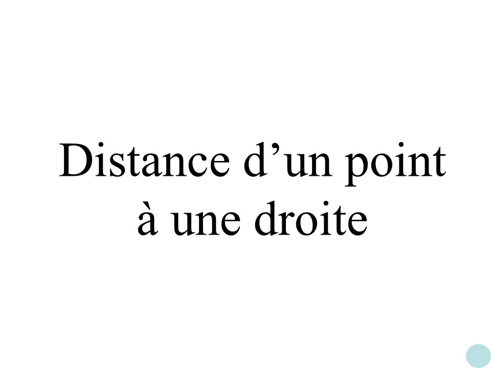 Distance dun point à une droite