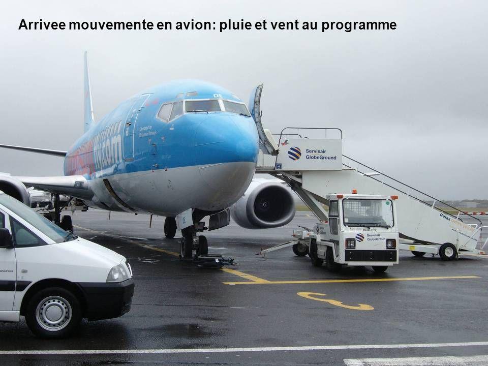 Arrivee mouvemente en avion: pluie et vent au programme