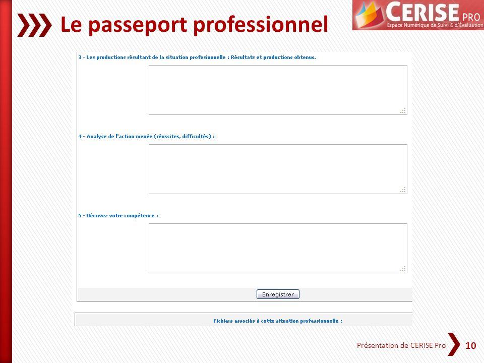 10 Présentation de CERISE Pro Le passeport professionnel