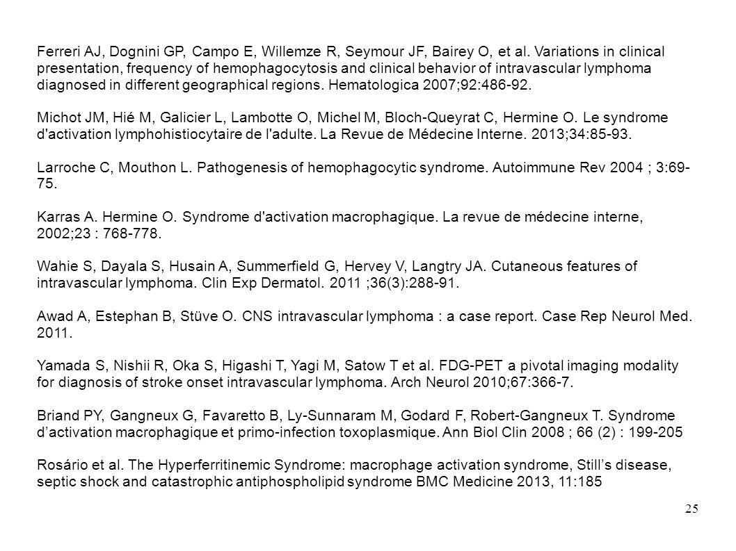 25 Ferreri AJ, Dognini GP, Campo E, Willemze R, Seymour JF, Bairey O, et al.
