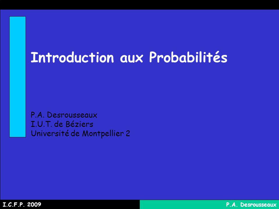 Introduction aux Probabilités P.A.Desrousseaux I.U.T.