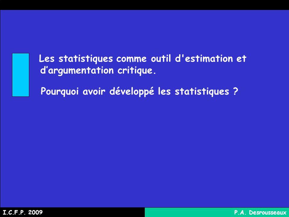 Les statistiques comme outil d estimation et dargumentation critique.