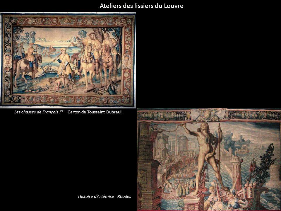 Ateliers des lissiers du Louvre Les chasses de François I er – Carton de Toussaint Dubreuil Histoire dArtémise - Rhodes