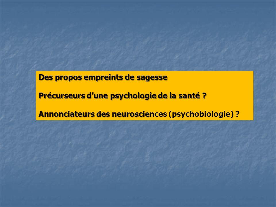 Des propos empreints de sagesse Précurseurs dune psychologie de la santé .