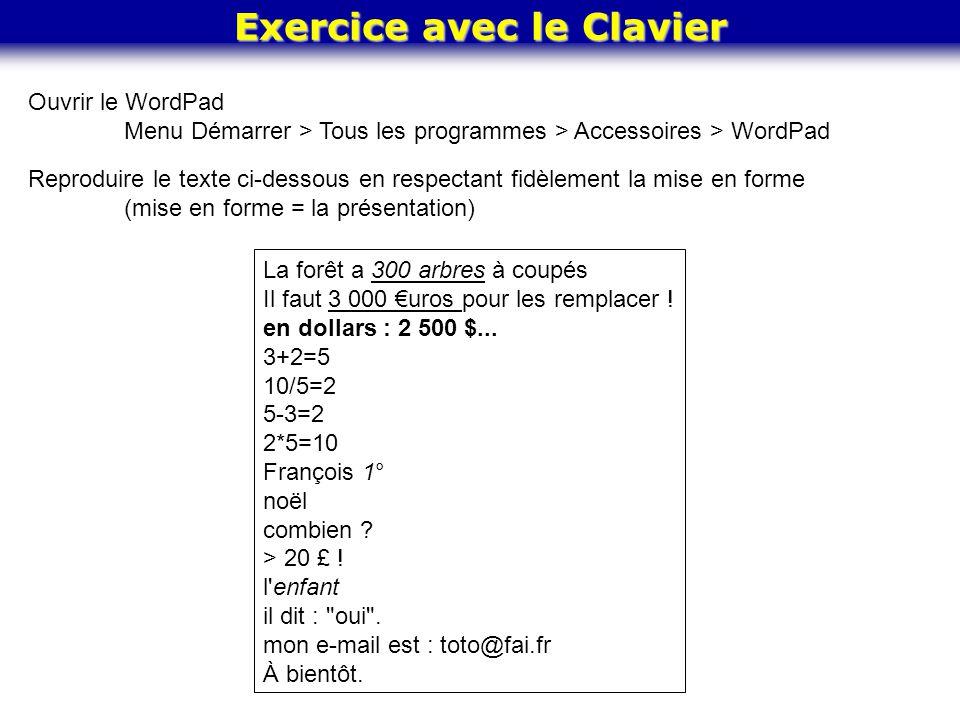 Exercice avec le Clavier La forêt a 300 arbres à coupés Il faut 3 000 uros pour les remplacer ! en dollars : 2 500 $... 3+2=5 10/5=2 5-3=2 2*5=10 Fran