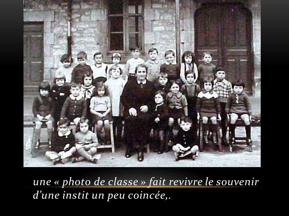 une « photo de classe » fait revivre le souvenir dune instit un peu coincée,.